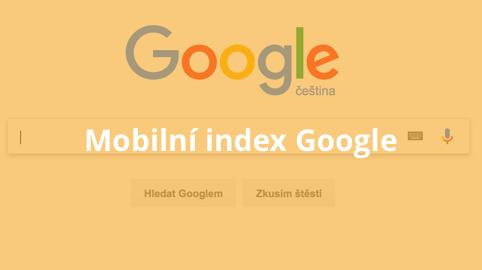 Mobilní index Google